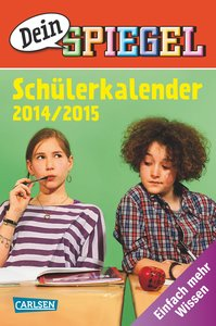 Dein Spiegel - Schülerkalender 2014/2015