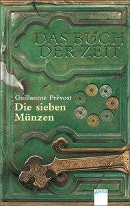 Das Buch der Zeit 02. Die sieben Münzen