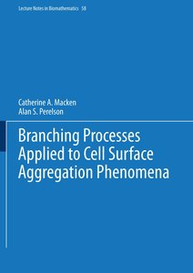 Branching Processes Applied to Cell Surface Aggregation Phenomen