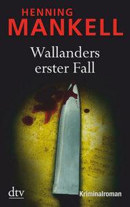 Wallanders erster Fall und andere Erzählungen