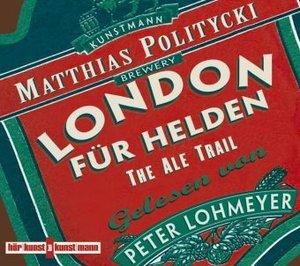 London für Helden-The Ale Trail