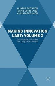 Making Innovation Last