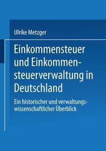 Einkommensteuer und Einkommensteuerverwaltung in Deutschland