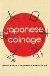 Japanese Coinage: A Monetary History of Japan