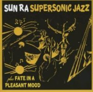 Super Sonic Jazz/Fate In A Pleasant