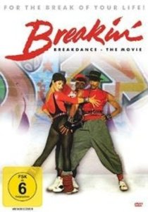 Breakin Breakdance - The Movie