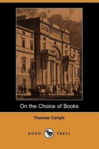 On the Choice of Books (Dodo Press)