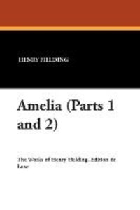 Amelia (Parts 1 and 2)