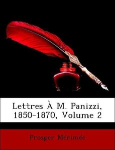 Lettres À M. Panizzi, 1850-1870, Volume 2