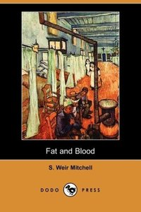 Fat and Blood (Dodo Press)