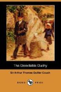 The Delectable Duchy (Dodo Press)