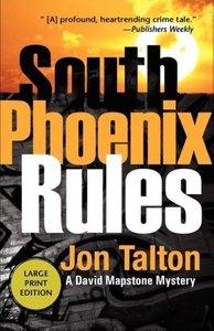 South Phoenix Rules LP