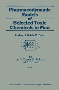 Pharmacodynamic Models of Selected Toxic Chemicals in Man