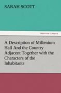 A Description of Millenium Hall And the Country Adjacent Togethe