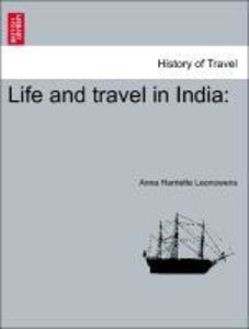 Life and travel in India: