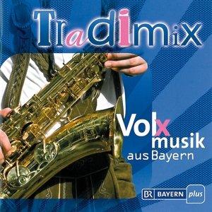 TRADIMIX-Volxmusik aus Bayern