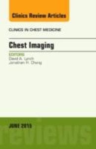 Chest Imaging, an Issue of Clinics in Chest Medicine