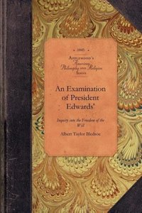 An Examination of President Edwards'