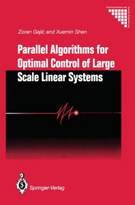 Parallel Algorithms for Optimal Control of Large Scale Linear Sy