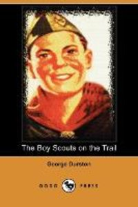 The Boy Scouts on the Trail (Dodo Press)