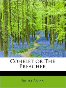 Cohelet or The Preacher