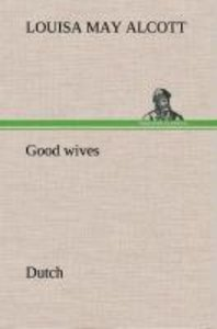 Good wives. Dutch
