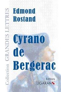 Cyrano de Bergerac(grands caractères)