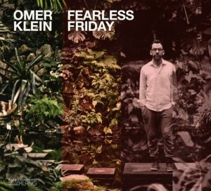 Klein,Omer;Fearless Friday