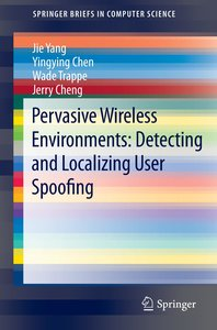 Pervasive Wireless Environments: Detecting and Localizing User S