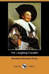 The Laughing Cavalier (Dodo Press)