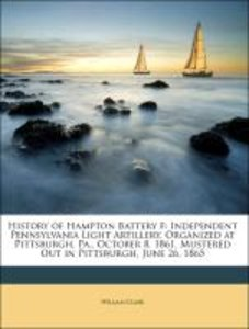 History of Hampton Battery F: Independent Pennsylvania Light Art