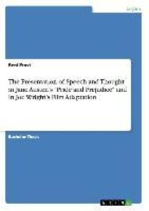 """The Presentation of Speech and Thought in Jane Austen's """"Pride a"""