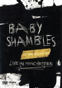 Up The Shambles-Live In Manchester