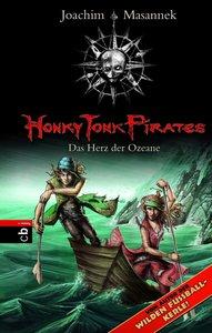 Honky Tonk Pirates 05 - Das Herz der Ozeane