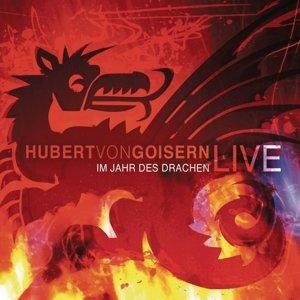Im Jahr des Drachen. Hubert von Goisern live