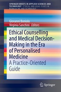Ethical Counseling and Medical Decision-Making in the era of per