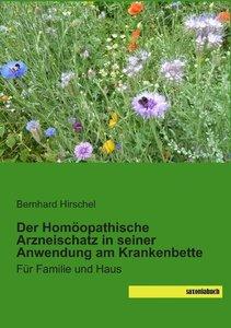 Der Homöopathische Arzneischatz in seiner Anwendung am Krankenbe
