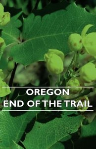 Oregon - End of the Trail