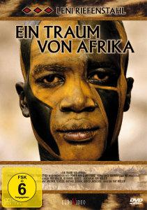 Leni Riefenstahl - Ihr Traum von Afrika