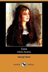 Cora (Edition Illustree) (Dodo Press)