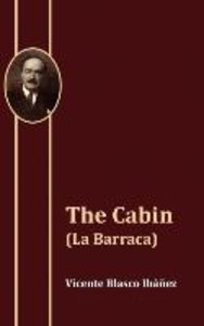The Cabin (La Barraca)