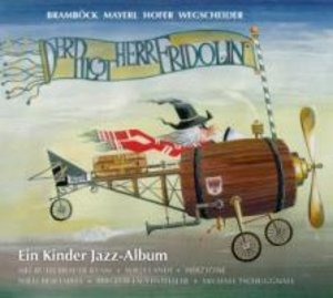 Der Pilot Herr Fridolin
