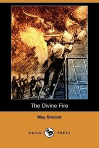 The Divine Fire (Dodo Press)