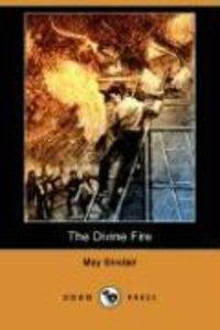 The Divine Fire (Dodo Press)