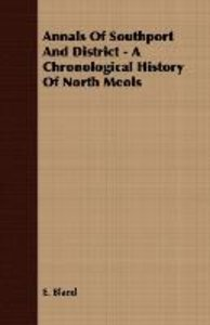Annals Of Southport And District - A Chronological History Of No