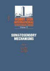 Somatosensory Mechanisms