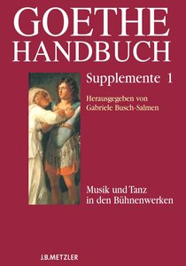 Goethe-Handbuch. Supplemente Band 1