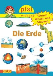 Pixi Wissen, Band 57: VE 5 100 mal Wissen und Staunen: Die Erde