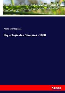 Physiologie des Genusses - 1888