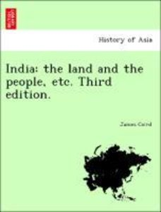 India: the land and the people, etc. Third edition.